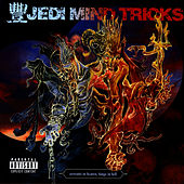 Servants In Heaven, Kings In Hell by Jedi Mind Tricks