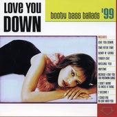 Love You Down: Booty Bass Ballads '99 by DJ Fierce