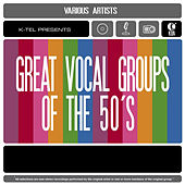 Great Vocal Groups of the 50's de Various Artists