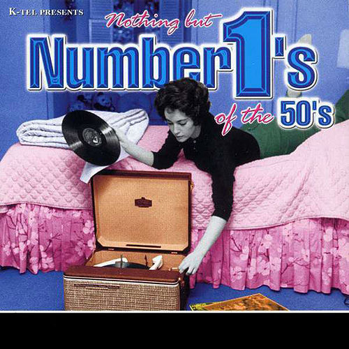 Nothing But Number 1's of the 50's by Various Artists