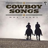 Cowboy Songs by Moe Bandy