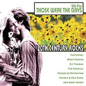 20th Century Rocks: 60's Pop - Those Were the Days by Various Artists