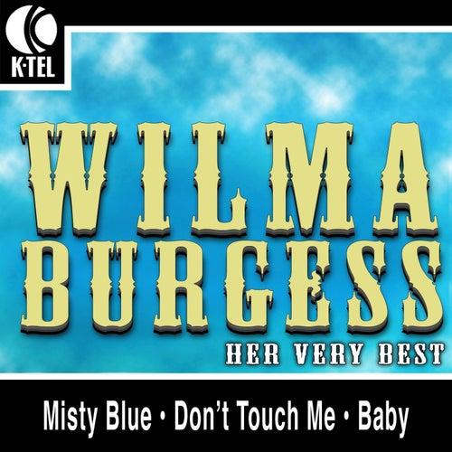 Wilma Burgess - Her Very Best by Wilma Burgess