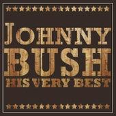 Johnny Bush - His Very Best by Johnny Bush