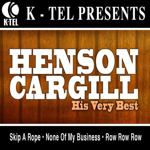 Henson Cargill - His Very Best by Henson Cargill