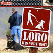 Lobo - His Very Best by Lobo