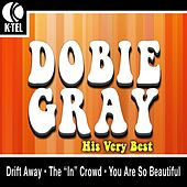 Dobie Gray - His Very Best de Dobie Gray
