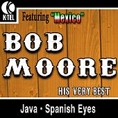 Bob Moore - His Very Best by Bob Moore