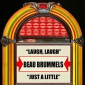 Laugh, Laugh / Just A Little de The Beau Brummels