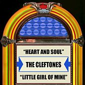 Heart And Soul / Little Girl Of Mine von The Cleftones