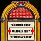 A Summer Song / Yesterday's Gone de Chad and Jeremy