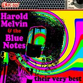Harold Melvin & The Blue Notes - Their Very Best by Harold Melvin & The Blue Notes