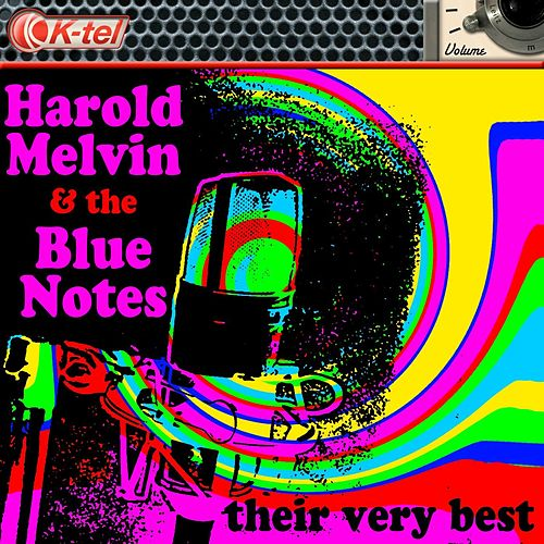 Harold Melvin & The Blue Notes - Their Very Best by Harold Melvin and The Blue Notes