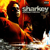 Sharkey's Machine von Sharkey (Rap)