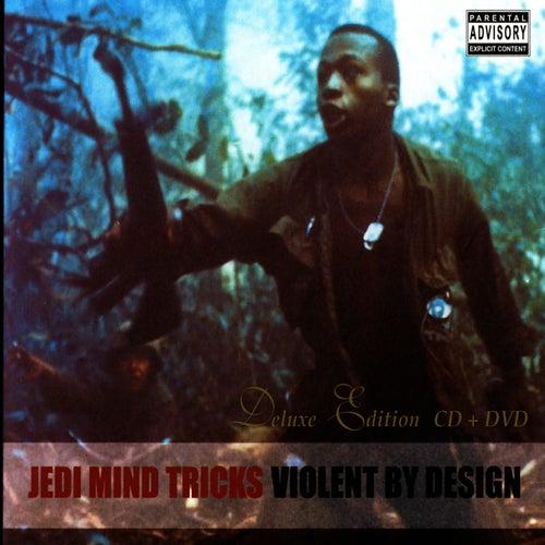 Violent By Design by Jedi Mind Tricks