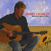 Forever and a Day by Bobby Charles