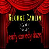 Early Comedy Dayz by George Carlin