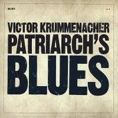 Patriarch's Blues by Victor Krummenacher