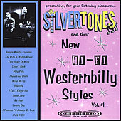 New Hi-Fi Westernbilly Styles by The Silvertones