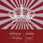 King of Kings (Feat. Jeremy Good) by Wayne Watson
