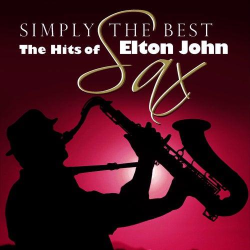 Simply The Best Sax: The Hits Of Elton John by Elton John