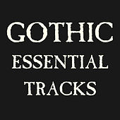 Gothic Essential Tracks de Various Artists