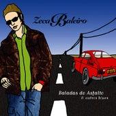 Baladas Do Asfalto e Outros Blues von Zeca Baleiro