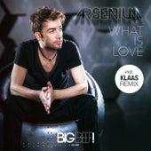 What Is Love von Arsenium