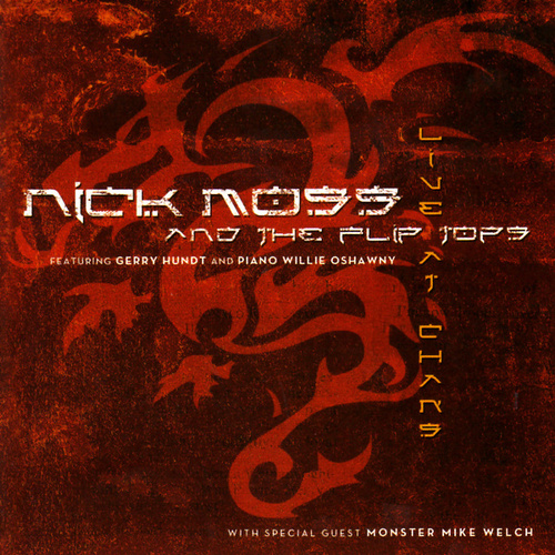 Live at Chan's by Nick Moss & The Flip Tops