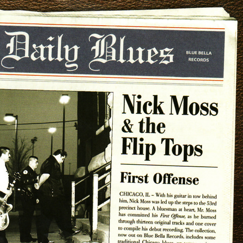 First Offense by Nick Moss & The Flip Tops