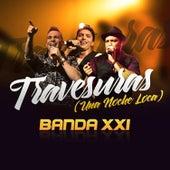 Travesuras (Una Noche Loca) - Single by Banda XXI