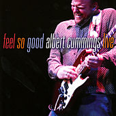 Feel So Good von Albert Cummings