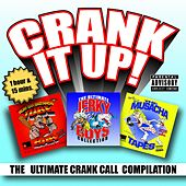 Crank It Up! The Ultimate Crank Call Compilation by The Jerky Boys