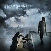 Minus All by Imperative Reaction