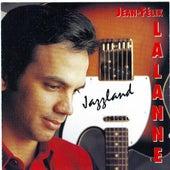 Jazzland de Jean-Félix Lalanne