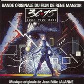 36-15 Code Père Noël (Bande originale du film de René Manzor) de Jean-Félix Lalanne