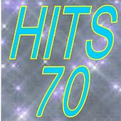 Hits 70 by Various Artists