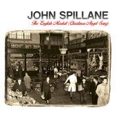 The English Market (Christmas Angel Song) by John Spillane