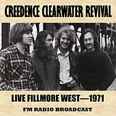 Live at the Fillmore West, 1971 (FM Radio Broadcast) de Creedence Clearwater Revival