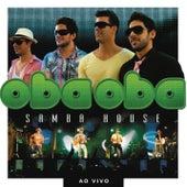 Oba Oba Samba House (Ao Vivo) de Oba Oba Samba House
