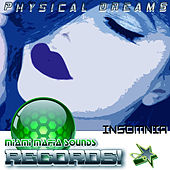 Insomnia by Physical Dreams