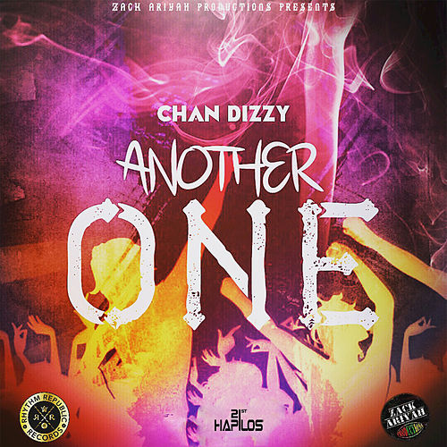 Another One - Single by Chan Dizzy