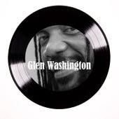 I'm Willing by Glen Washington