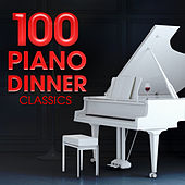 100 Piano Dinner Classics de Various Artists