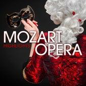 Mozart Opera Highlights by Various Artists