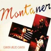 Canta Viejo Canta de Ricardo Montaner
