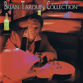 Brian Tarquin Collection by Brian Tarquin