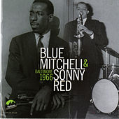 Blue Mitchell & Sonny Red Baltimore 1966 (Live) by Sonny Red