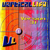 Vertical Life (Version 3.1) by Various Artists