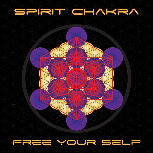 Free Your Self by Spirit Chakra